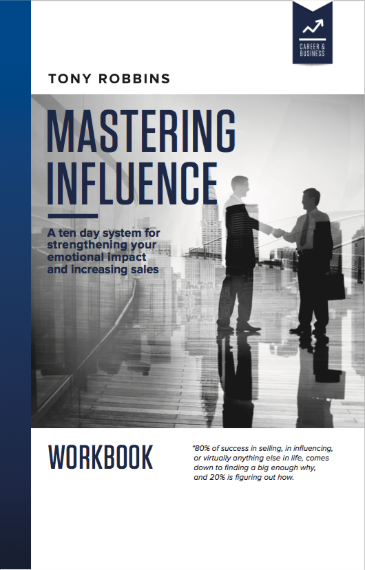 Mastering Influence How To Be Influential Win Sales Tony Robbins